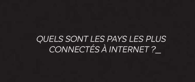 Les pays les plus connectes